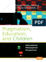 Michael Taylor, Helmut Schreier, Jr, Paulo Ghiraldelli-Pragmatism, Education, And Children_ International Philosophical Perspectives. (Value Inquiry Book Series) (2008)