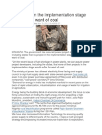 No Project in the Implementation Stage to Suffer for Want of Coal