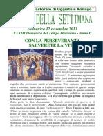Comunità Pastorale di Uggiate e Ronago Agenda della settimana XXXIII Tempo Ordinario 17 Novembre