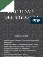 La Ciduad Del Xvi