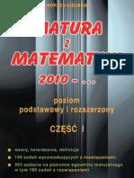 Andrzej Kiełbasa - Matura z matematyki 2010 - ...  CZĘŚĆ 1