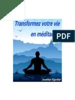 Transformez votre vie en méditant - Rigottier, Jonathan