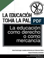 La Educacion Como Derecho o Como Mercancia