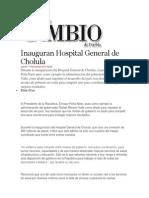 14-11-2013 Diario Matutino Cambio de Puebla - Inauguran Hospital General de Cholula