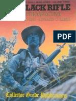 The Black Rifle M16 Retrospective