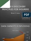 Three E-Discovery Principles for Insurers