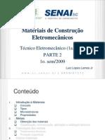 1 Materiais Eletromecanicos 1. Luiz L - Aulas 02