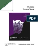 Chiapas. Planeta Tierra- Carlos Antonio Aguirre
