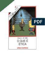 Coleção Primeiros Passos - Álvaro L M Valls  O Que é Ética