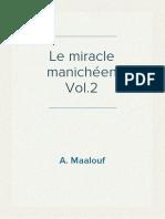A. Maalouf - Le miracle manichéen Vol.2