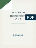 A. Maalouf - Le miracle manichéen Vol.1
