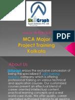 Mca Major Project Training by Skillgraph Kolkata