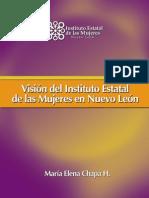 Visión del Instituto Estatal de las Mujeres en Nuevo León