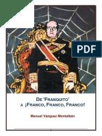 De Franquito a Franco Franco Franco