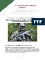 Schweizer Sicherheit und Kollektive Paranoia