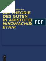 Philipp BrГјllmann Die Theorie Des Guten in Aristoteles Nikomachischer Ethik    2011