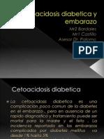 Cetoacidosis Diabetica y Embarazo