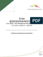 Erste Bürgerwerkstatt vom 16.11.2013 - Teilkommentierter Kurzbericht