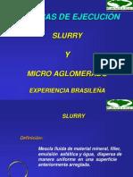 TECNICAS DE EJECUCIÓN - SLURRY Y MICROAGLOMERADO