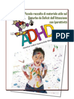 Dispensa ADHD - Raccolta di materiale utile per capire meglio il Disturbo da Deficit all'Attenzione e Iperattività (ADHD)