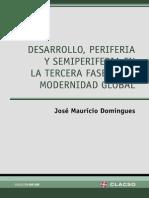 Desarrollo periferia y semiperiferia