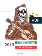 Eduardo del Río, Rius = 2010 Ni Independencia Ni Revolucion = Rius