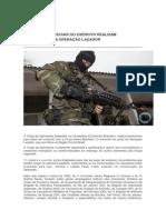 OPERAÇÕES ESPECIAIS DO EXÉRCITO REALIZAM TREINAMENTO NA OPERAÇÃO LAÇADOR