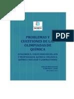 Cuestiones de enlace y propiedades,química orgánica,nuclear y laboratorio,Olimpiadas de química, Vol 5 (2011) - pag 152 - Sergio Menarges & Fernando Latre
