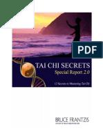 Tai Chi Secrets 2.0 by Bruce Frantzis