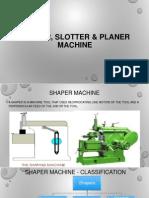 Shaper, Planer & Slotter by Gaurav Patel