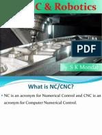 Ch-11 NC; CNC; DNC; FMS; Automation and Robotics.pptx