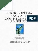 Enciclopédia Básica de Conhecimento Angélico - Parte 1 - Ervas Medicinais, Cristais e Órgãos