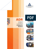 ADR Carriage of Dangerous Goods by Road a Guide for Business