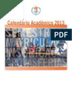 Calendário Acadêmico 2013 Uerj