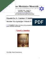 Parasha No.9 Vaieshev Yosef y Januka
