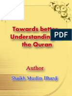 Towards Better Understanding of the Quran