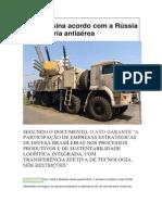 Brasil assina acordo com a Rússia para bateria antiaérea