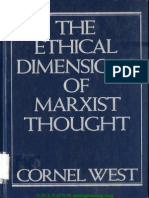 Cornel West The Ethical Dimensions of Marxist Thought