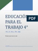 EDUCACIÓN PARA EL TRABAJO 4°