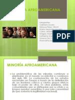 MINORÍA AFROAMERICANA