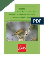 VENETO: FARMLAND BIRD INDEX, WOODLAND BIRD INDEX E ANDAMENTI DI POPOLAZIONE DELLE SPECIE NEL PERIODO 2000 - 2012