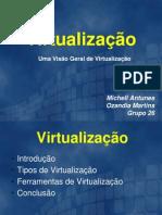 apresentaoestagio-virtualizacaoapresentao-120625191043-phpapp01