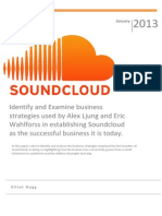 Identify and Examine business strategies used by Alex Ljung and Eric Wahlforss in establishing Soundcloud as the successful business it is today.