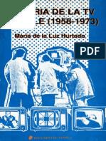 Hurtado, María de la Luz - Historia de la TV en Chile (1958-1973)