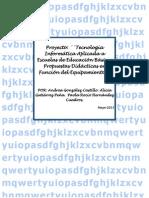 Proyectotecnolog%C3%ADa+Inform%C3%A1tica+Aplicada+a+Escuelas+de+Educaci%C3%B3n+b%C3%A1sica