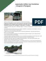 Brasil faz megaoperação militar nas fronteiras com Argentina