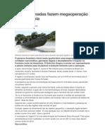 Forças Armadas fazem megaoperação na Amazônia