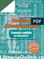 Marele Dictionar Al Bolilor Si Afectiunilor Cauzele Subtile Ale Imbolnavirii Editie Revizuita
