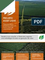 Projeto Asset Light - Preparando a empresa para um novo ciclo de crescimento