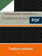 Enfermedades Embolicas y Trombóticas de los Pulmones